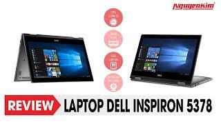 DELL INSPIRON 5378 - Laptop mạnh mẽ, đẹp, sành điệu