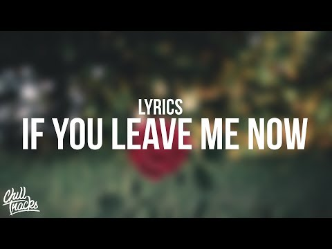 Charlie Puth - If You Leave Me Now...