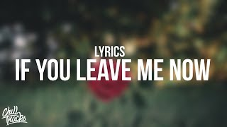 Charlie Puth - If You Leave Me Now (Lyrics) ft. Boyz II Men