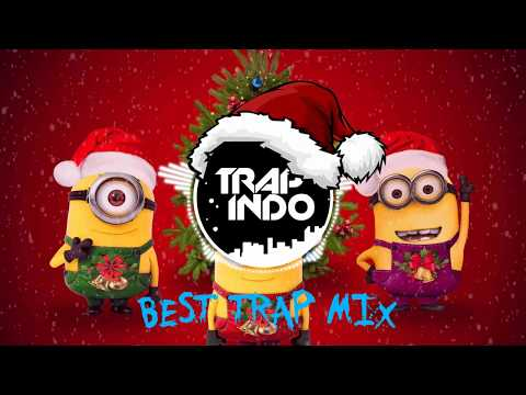 BEST TRAP MIX 🎄Best Trap, Dubstep, Chill 🎅 Christmas Song 2017 - 2018 | Indonesian Music