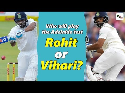 Watch: Who will play the Adelaide test - Rohit or Vihari?