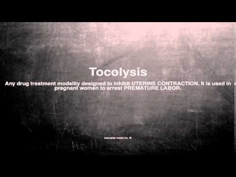 Medical vocabulary: What does Tocolysis mean