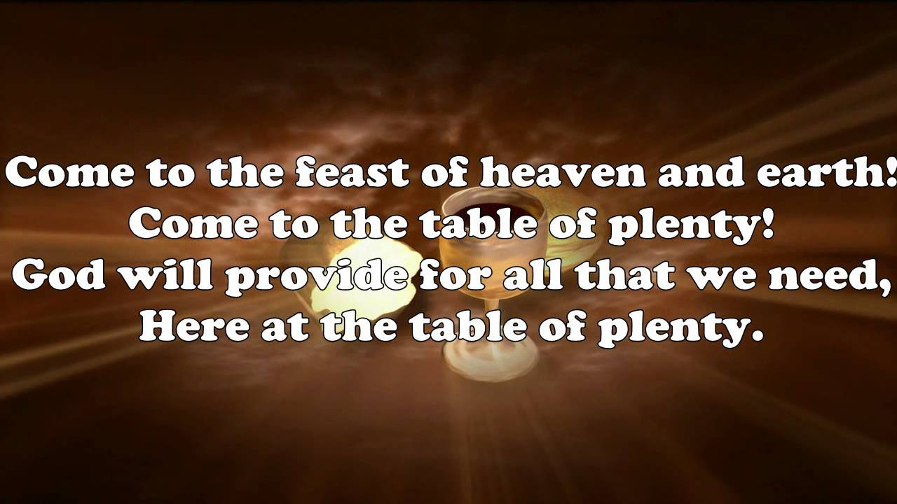 Lyrics containing the term: we come to your feast by 845