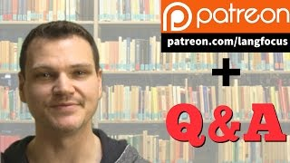 """""""How Many Languages Do You Speak?"""" - Q&A and Patreon Announcement"""
