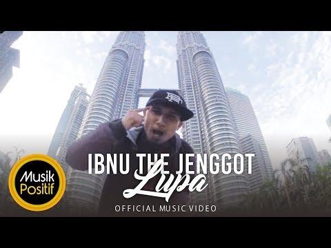 'LUPA' – Ibnu The Jenggot