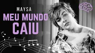 Maysa canta 34 Meu Mundo Caiu 34 1958