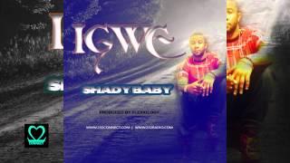 Shady Baby - IGWE