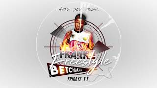 FRANKO - Freestyle Betchakala Fridayz  part 2