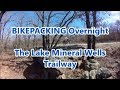 Fat Bikepacking The Lake Mineral Wells Trailway