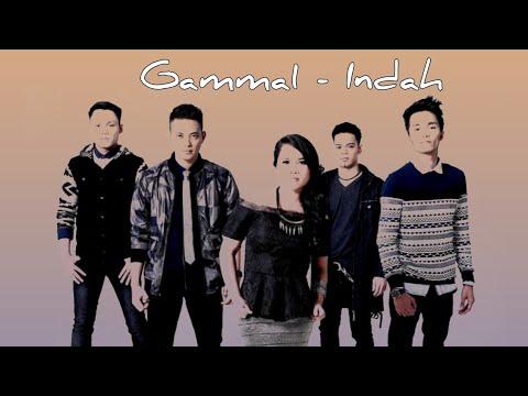 Download Mp3 Gamma1- Indah    lagu terbaik di ZingLagu.Com