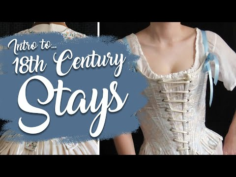 Intro to 18th Century Stays pt. 1 - Q&A with American Duchess