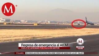 Vuelo de Aeromar regresa de emergencia al AICM por falla en motor
