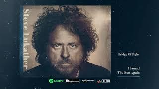 Steve Lukather - Bridge Of Sighs (I Found The Sun Again)