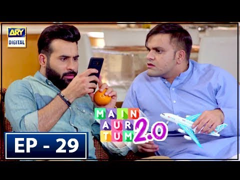 Main Aur Tum 2.0 Episode 29 - 17th March 2018 - ARY Digital Drama