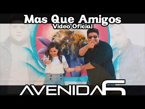 Mas Que Amigos - Matisse || Cover Avenida6 || Video Oficial || 2018