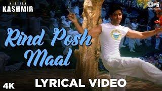 Rind Posh Maal Lyrical - Mission Kashmir   Shankar Mahadevan   Hrithik Roshan, Preity Zinta