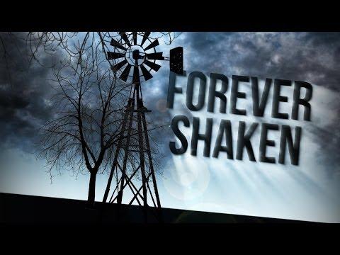 Forever Shaken