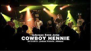 Iedereen Zóôò Jotje - Cowboy Hennie (live 25-10-2015)