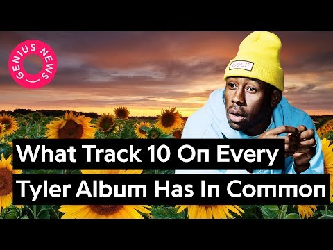 What Track 10 On Every Tyler, The Creator Album Has In Common | Genius News