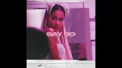 Say So x Goodnight N' Go - Ariana Grande & Doja Cat
