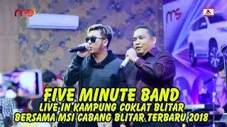Video Five Minutes Live In Kampung Coklat Blitar Bersama MSI Cabang Blitar Terbaru 2018 download MP3, 3GP, MP4, WEBM, AVI, FLV Oktober 2018