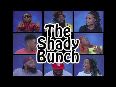 The Shady Bunch    A