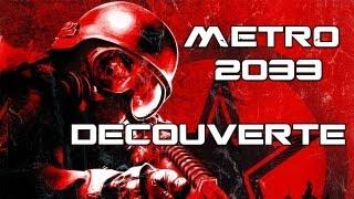 (Vidéo découverte) Metro 2033 PC