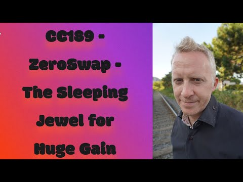 CC189 - ZeroSwap - The Sleeping Jewel for Huge Gain