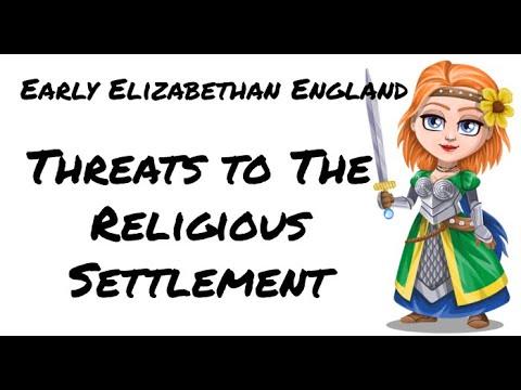 Early Elizabethan England 1558-1588: Threats to Elizabeth