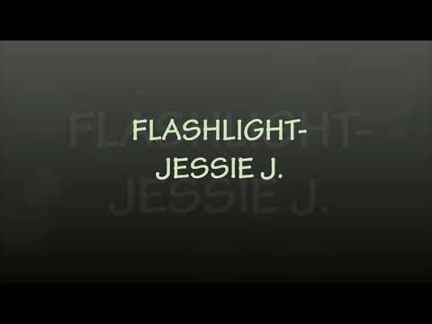 Lirik Lagu Flashlight Jessie J