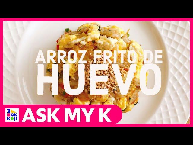 Ask My K : Las Coreanitas - Egg Fried Rice Recipe