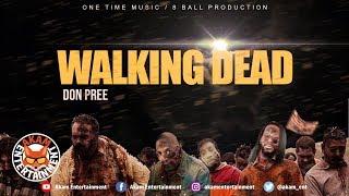 Don Pree - Walking Dead (Deva Bratt Diss) September 2019