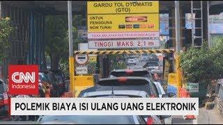 Polemik Biaya Isi Ulang Uang Elektronik - e-Toll Card