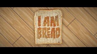 I Am Bread (Descargar)
