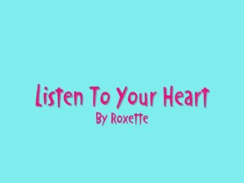 Slušaj Svoje Srce Listen To Your Heart Roxette Srpski Prevod