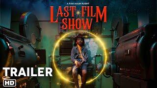 LAST FILM SHOW (Chhello Show) Official Trailer