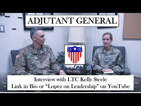 Leadership in the Adjutant General (AG) Branch with LTC Kelly Steele (#branchseries Episode 11)