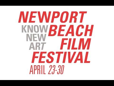 an INSIDE LOOK of the NEWPORT BEACH FILM FESTIVAL
