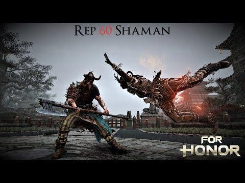 Reputation 60 Shaman - Duel & Dominion Anti-Ganks [For Honor]