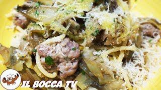 632 - Spaghetti carciofi e salsiccia...e la pelle ti s'arriccia! (pasta sfiziosa facile e veloce)