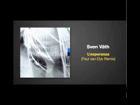 Paul van Dyk Remix of L'ESPERANZA by Sven Vath