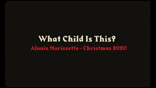 Alanis Morissette with Julian Coryell - What Child Is This? YouTube Videos