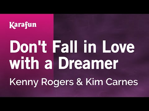 Karaoke Don't Fall In Love With A Dreamer - Kenny Rogers *