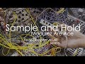 Why Sample And Hold Modules Are Ace