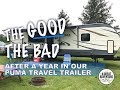 A year later - What we think of our Puma travel trailer