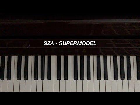 SZA - Supermodel (Piano Cover) [Sheet Music]