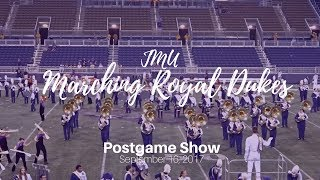 JMU Marching Royal Dukes Postgame Show September 16, 2017