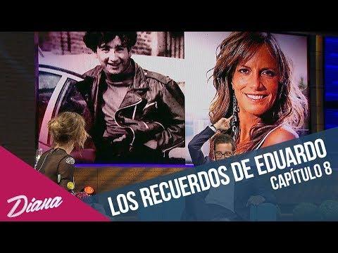Los recuerdos de Eduardo Fuentes  Diana  Capítulo 8