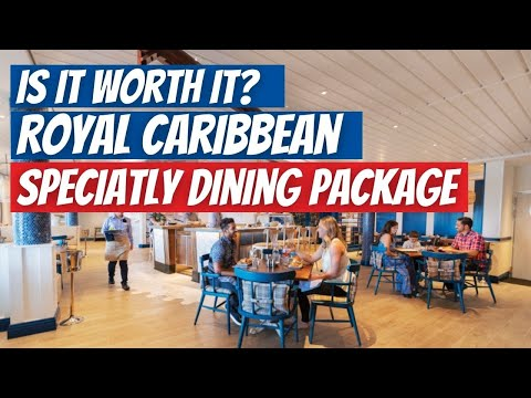 Royal Caribbean Unlimited Dining Plan. Is It Worth It?
