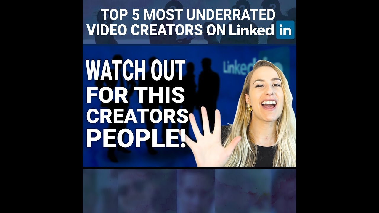 Underrated Content Creators on LinkedIn